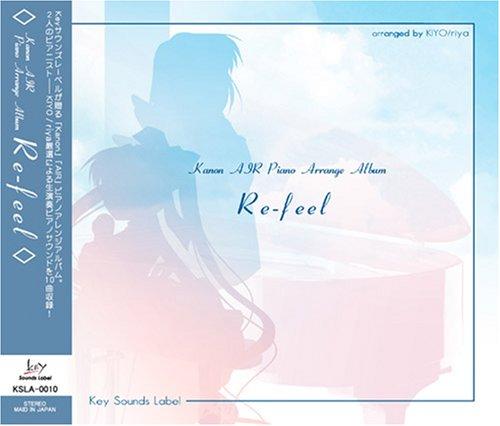 Re-feel ~Kanon/AIR Piano Arrange Album~