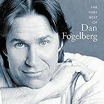 Very Best of Dan Fogelberg