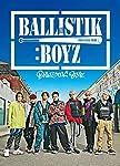 BALLISTIK BOYZ(CD+DVD+グッズ)(初回生産限定)