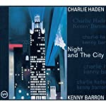 Charlie Haden / Night and the City