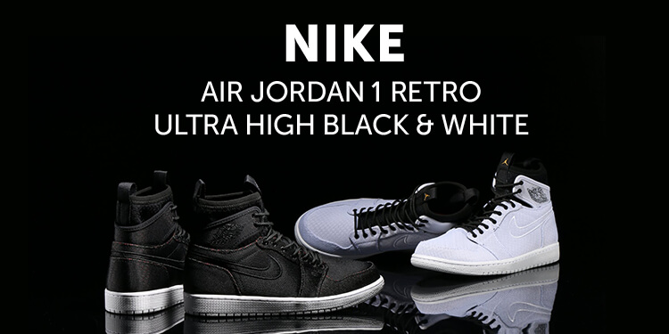 NIKE AIR JORDAN 1 RETRO ULTRA HIGH BLACK & WHITE
