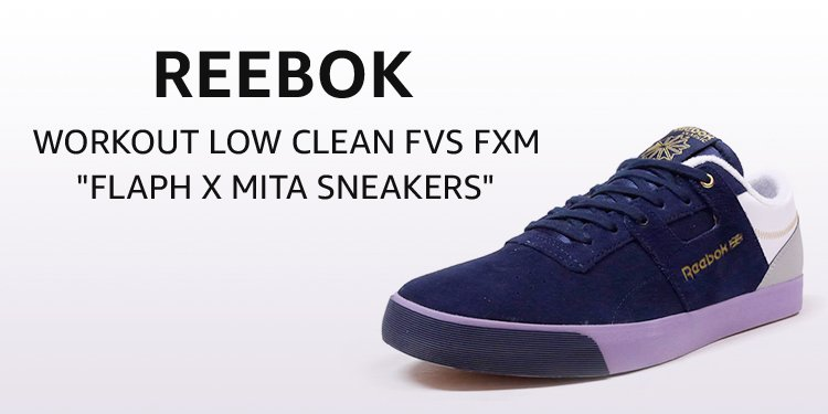"Reebok WORKOUT LOW CLEAN FVS FXM ""FLAPH x mita sneakers"""