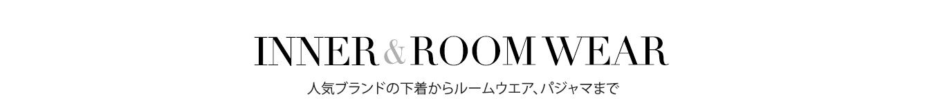 INNER & ROOM WEAR