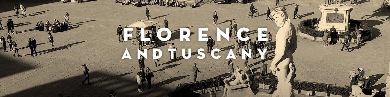 フィレンツェとトスカーナ地方