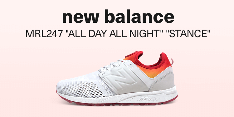 "new balance MRL247 ""ALL DAY ALL NIGHT"" ""STANCE"" CO"