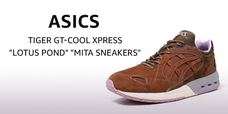 "ASICS Tiger GT-COOL XPRESS ""Lotus Pond"" ""mita sneakers"""