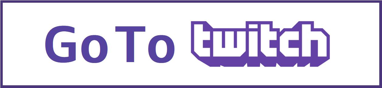 Go To Twitch
