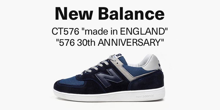 """new balance CT576 """"made in ENGLAND"""" """"576 30th ANNIVERSARY"""""""