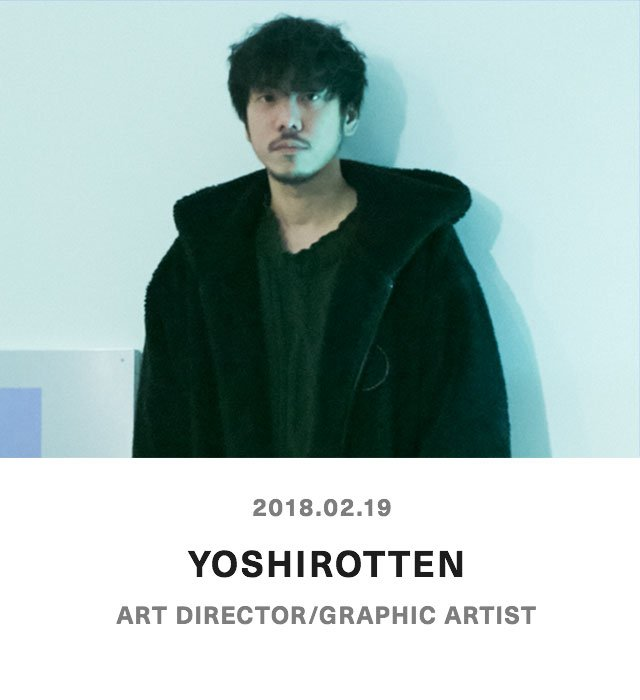 YOSHIROTTEN - Art Director / Grapchic Artist