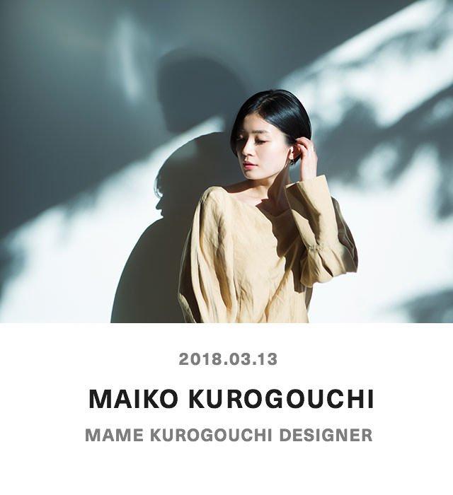 MAIKO KUROGOUCHI - MAME KUROGOUCHI DESIGNER