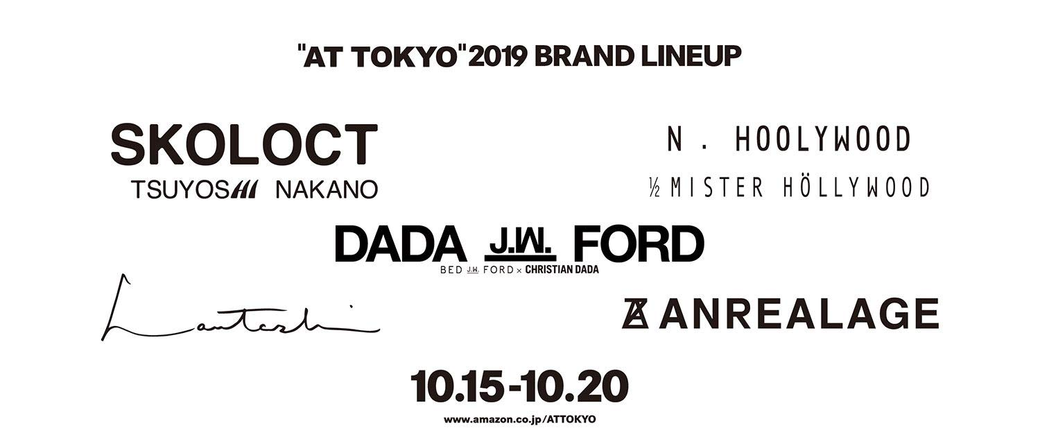 """""""AT TOKYO"""" BRBAND LINE UP"""