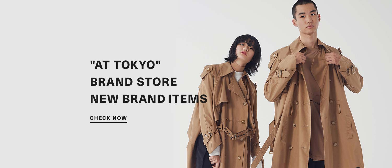 """AT TOKYO"" BRAND STORE  NEW BRAND ITEMS"