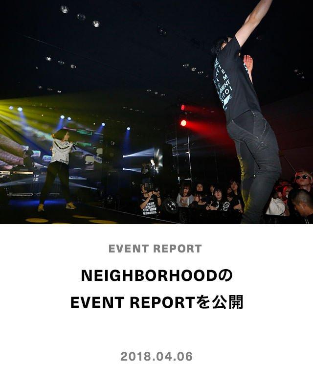 NEIGHBORHOODのEVENT REPORTを公開
