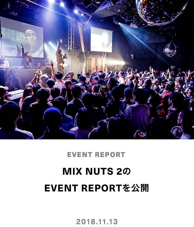 MIX NUTS 2の EVENT REPORTを公開