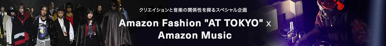"Amazon Fashion ""AT TOKYO"" x Amazon Music"