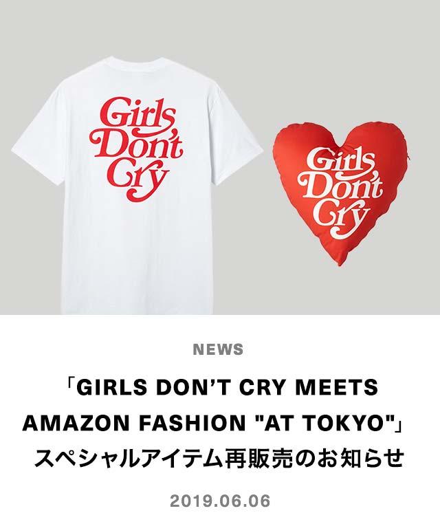 "「Girls Don't Cry Meets  Amazon Fashion ""AT TOKYO""」 スペシャルアイテム再販売のお知らせ"