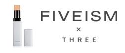 FIVEISM × THREE(ファイブイズム バイ スリー)