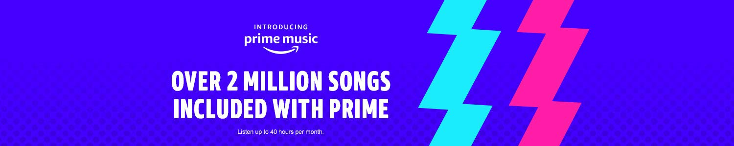 Introducing Prime Music. Over 2 million songs included with Prime.