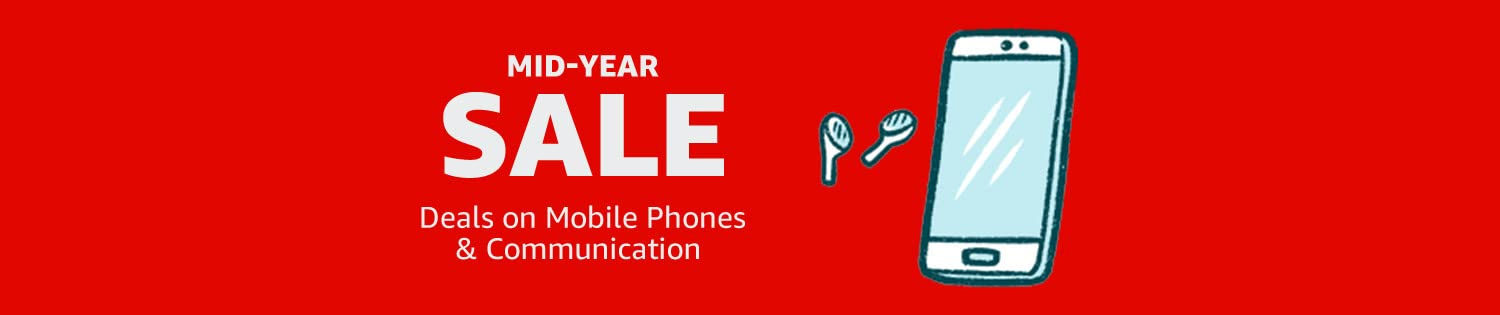 Mid-Year Sale: Deals on Mobile Phones & accessories