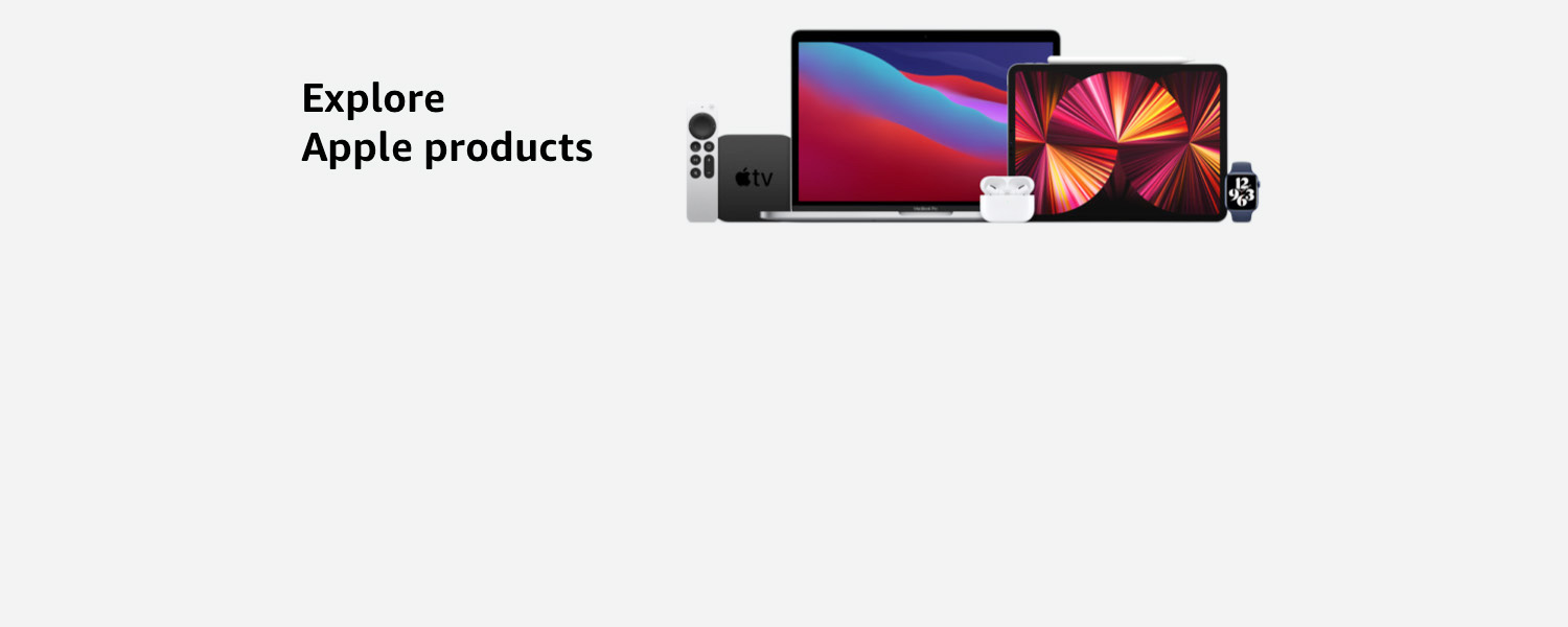 Explore Apple products