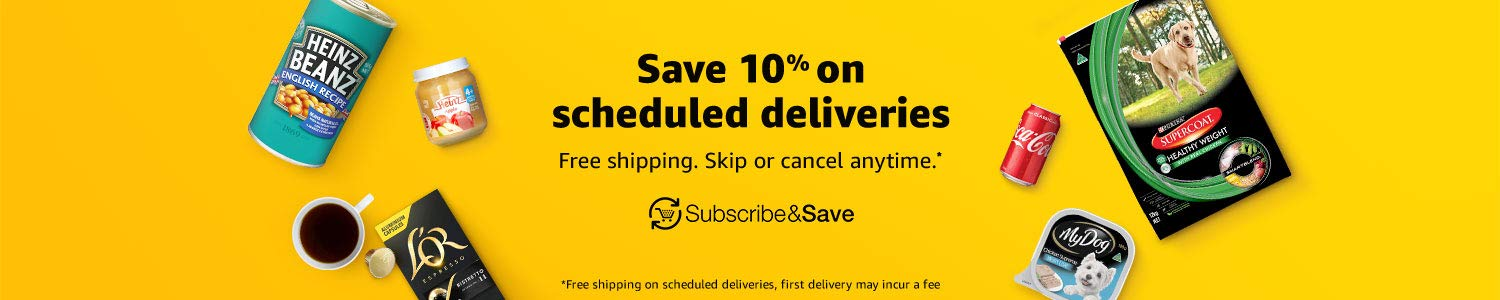 Subscribe and save 10% on scheduled deliveries