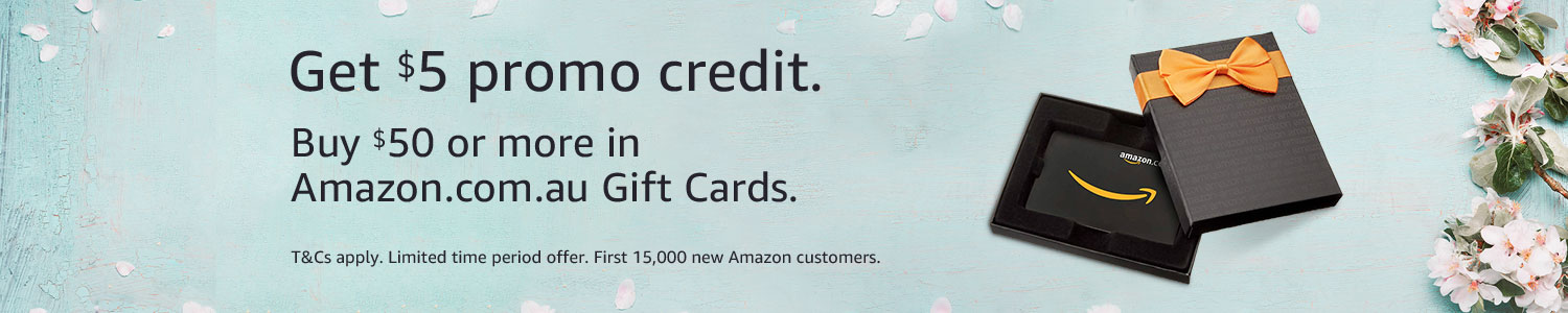New Amazon customers: Buy $50 or more in Amazon.com.au Gift Cards and get a $5 promotional credit