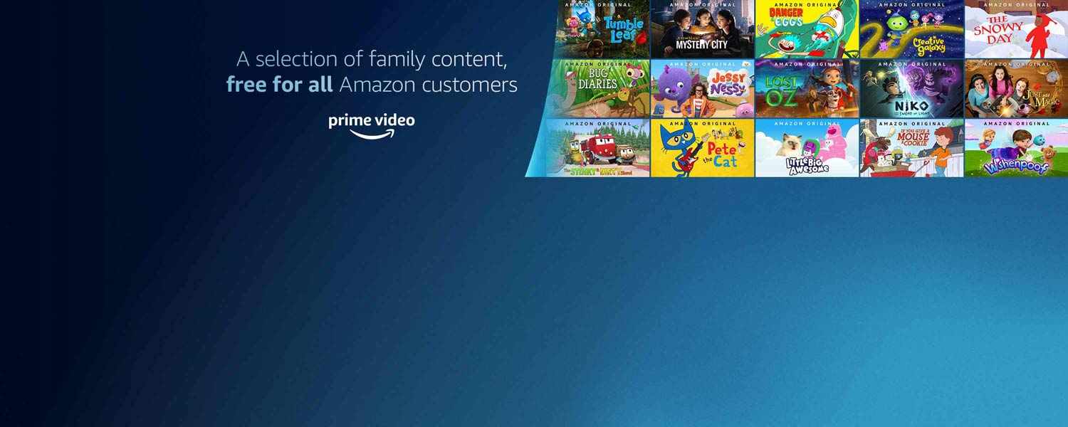 A selection of family content, free for all Amazon customers. Prime Video.