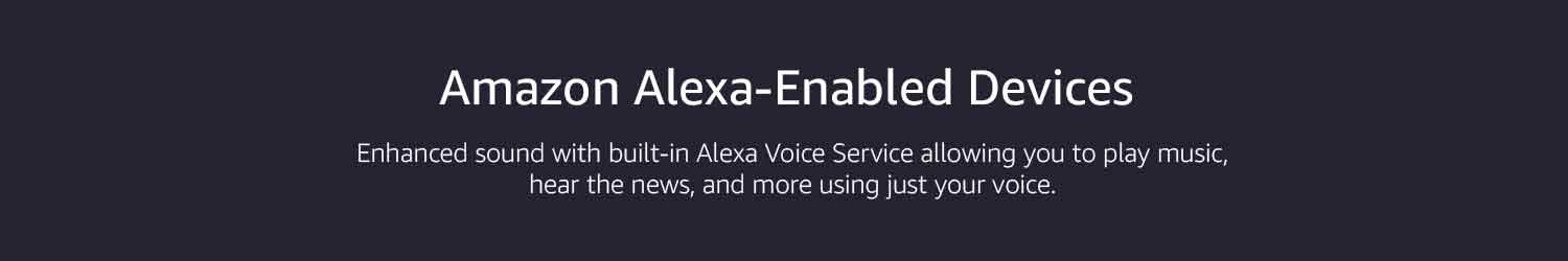 Amazon Alexa-Enabled Devices