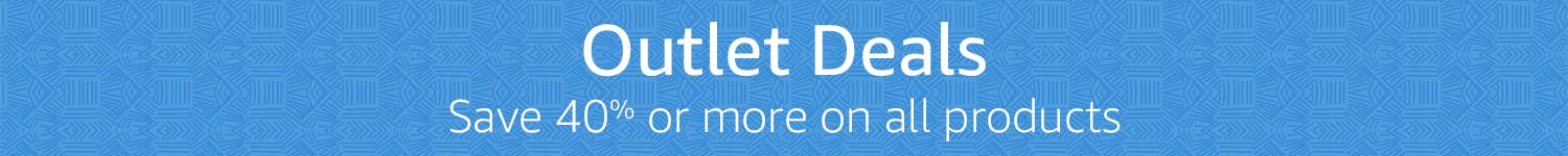 Outlet Deals: Save 40% or more on all products