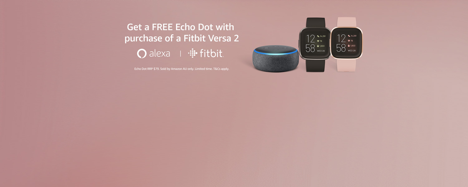 Get a FREE Echo Dot with purchase of a Fitbit Versa 2