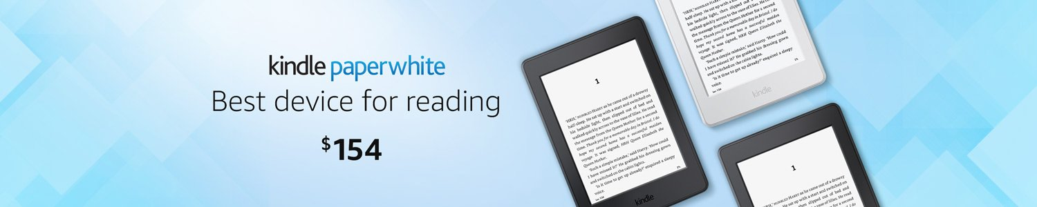 Kindle Paperwhite. Only $154