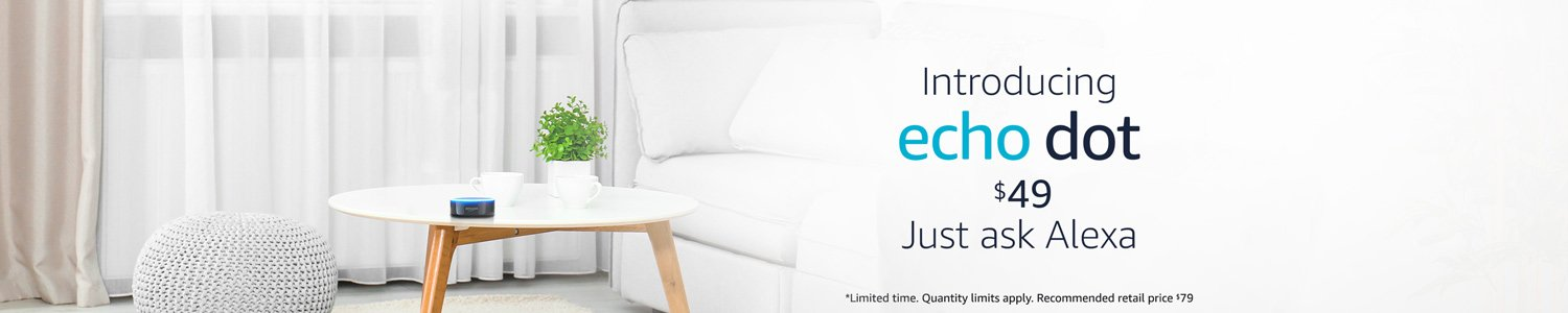 Echo Dot. Introductory offer $49