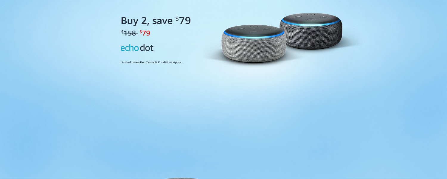 Echo Dot. Buy 2, save $79
