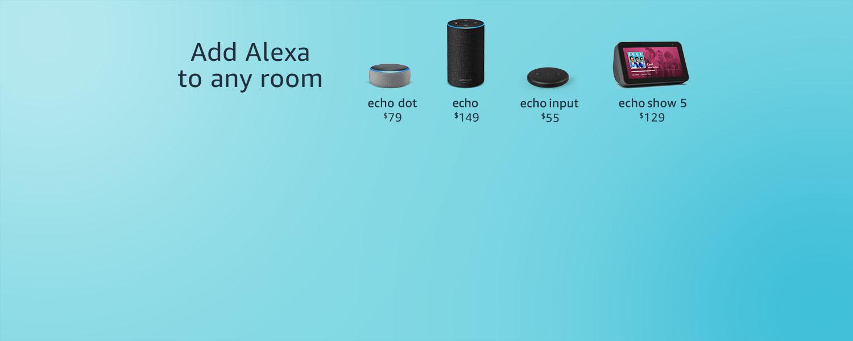 Ad Alexa to any room