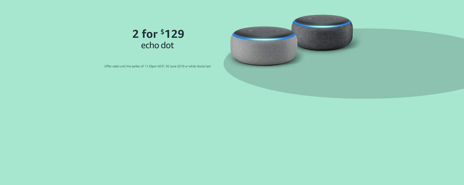 Echo Dot. Buy 2 for $129