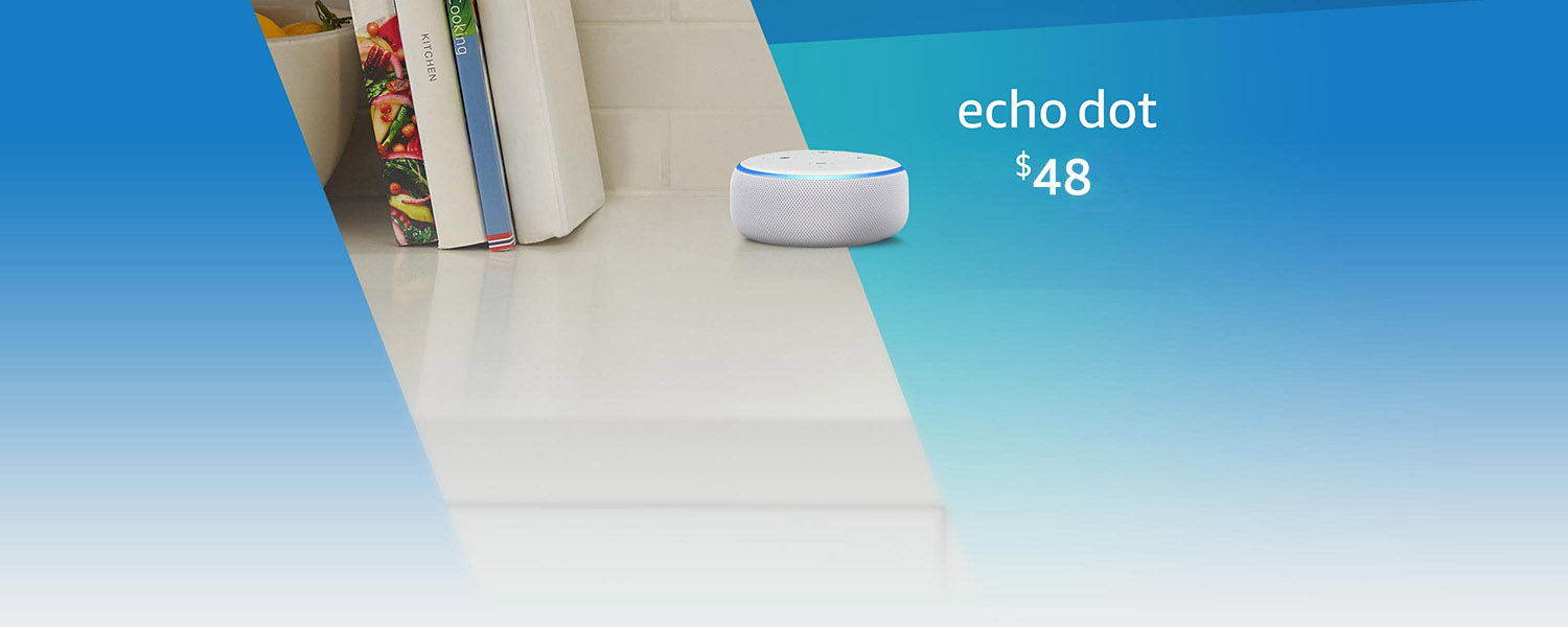 Echo Dot. Now $48 for a limited-time.