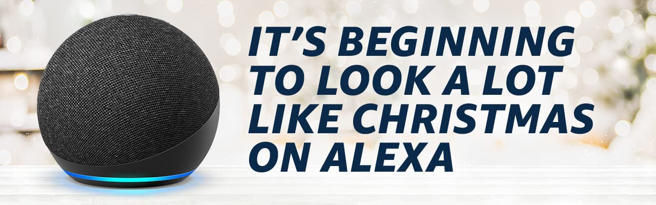 #### Get into the Christmas spirit with Alexa.