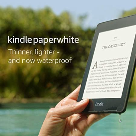 All-new Kindle Paperwhite - Now waterproof with adjustable built-in light