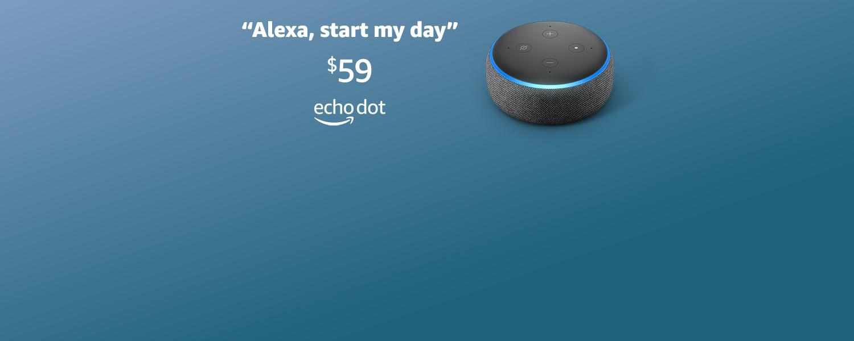 Alexa, start my day
