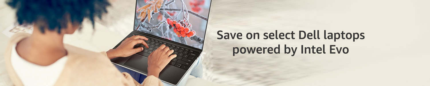 Save on select Dell laptops powered by Intel Evo