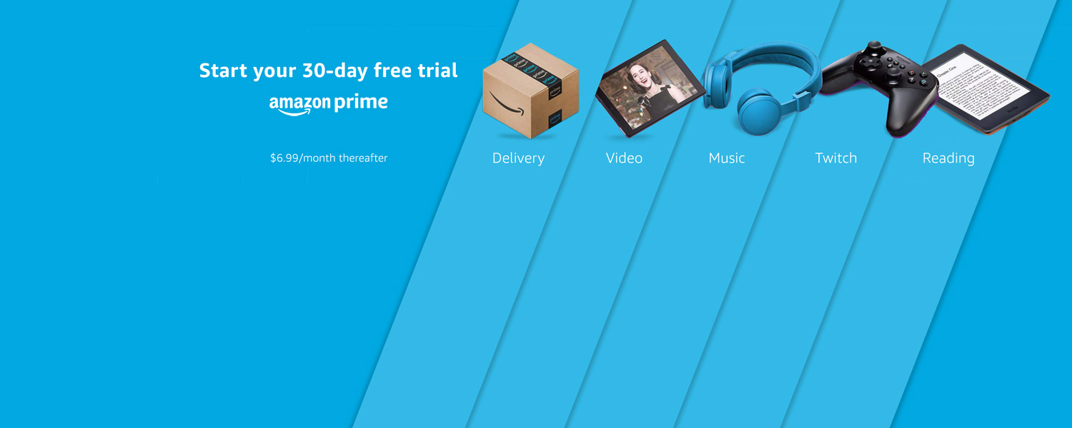 Start your 30-day free trial with Prime