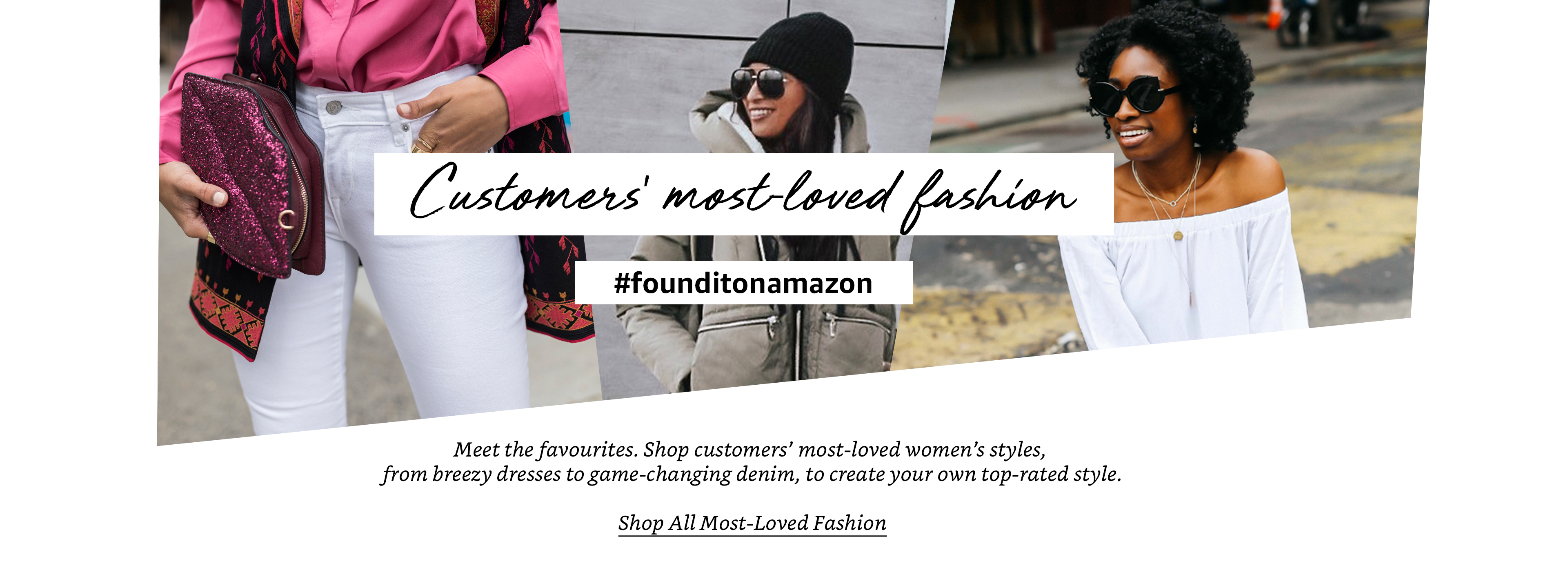 Women's most-loved fashion