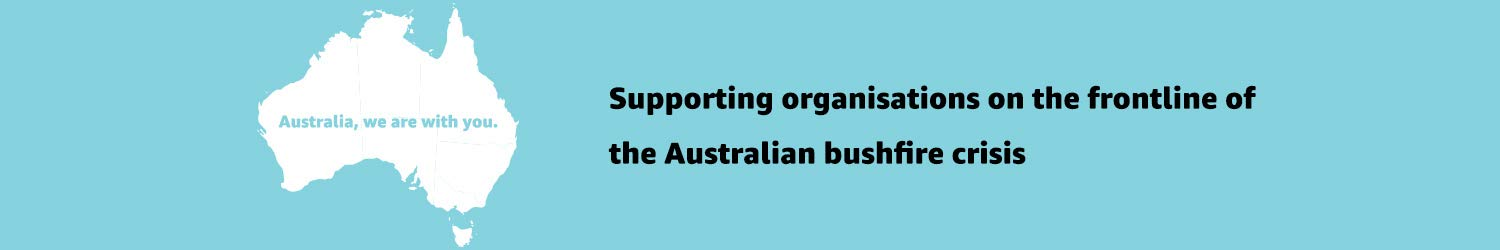 Supporting organisations on the frontline of the Australian bushfire crisis
