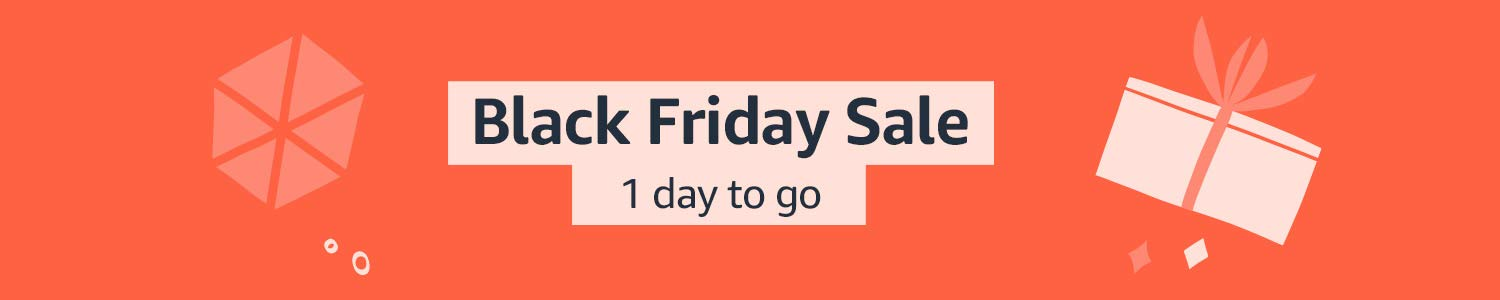 Black Friday: 1 day to go