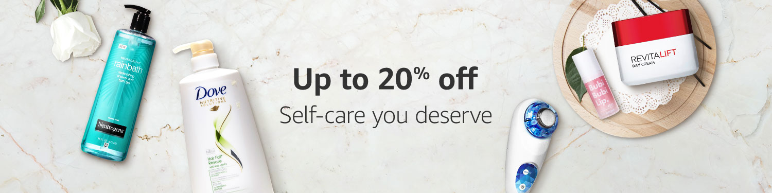 Up to 20% off Self care you deserve