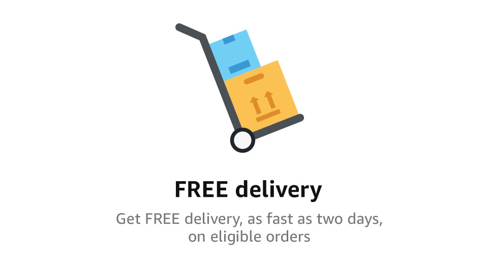 FREE delivery | Get FREE delivery, as fast as two days, on eligible orders.