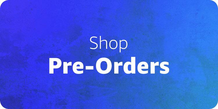 Shop Pre-Orders
