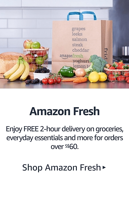 Amazon Fresh: Enjoy FREE 2-hour same-day delivery on orders over S$60.