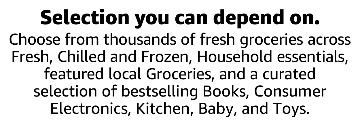 Choose from thousands of fresh groceries across Fresh, Chilled and Frozen, Household essentials, and more.