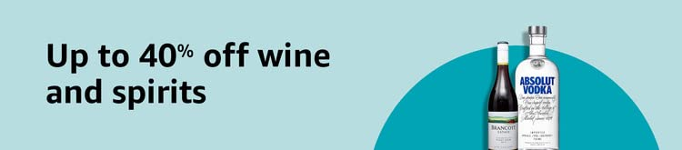 Up to 40% off selected wine and spirits
